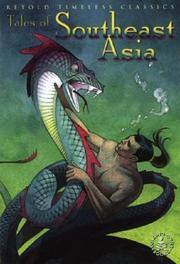Cover of: Tales of Southeast Asia (Cover-to-Cover Timeless Classics: Cultural & Hist)