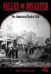 Cover of: Valley of Disaster: The Johnstown Flood of 1889 (Cover-to-Cover Chapter 2 Books: Natural Disasters)