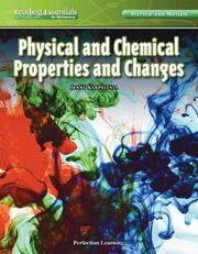 Cover of: Physical and Chemical Properties and Changes | Jenny Karpelenia