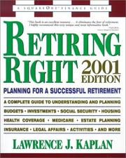 Retiring Right by Lawrence J. Kaplan