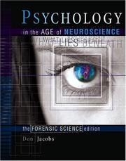 Cover of: Psychology in the Age of Neuroscience: What Lies Beneath | Don E. Jacobs