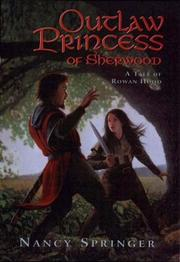 Cover of: Outlaw Princess of Sherwood | Nancy Springer