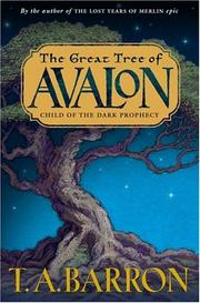 Cover of: The Great Tree of Avalon: Child of the Dark Prophecy