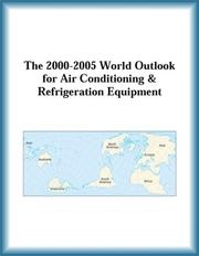 Cover of: The 2000-2005 World Outlook for Air Conditioning & Refrigeration Equipment (Strategic Planning Series) | Research Group