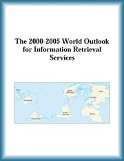 Cover of: The 2000-2005 World Outlook for Information Retrieval Services (Strategic Planning Series) | Research Group
