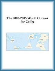 Cover of: The 2000-2005 World Outlook for Coffee (Strategic Planning Series) | Research Group