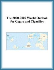 Cover of: The 2000-2005 World Outlook for Cigars and Cigarillos (Strategic Planning Series) | Research Group