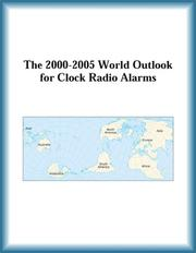 Cover of: The 2000-2005 World Outlook for Clock Radio Alarms (Strategic Planning Series) | Research Group