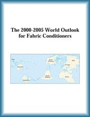 Cover of: The 2000-2005 World Outlook for Fabric Conditioners (Strategic Planning Series) | Research Group
