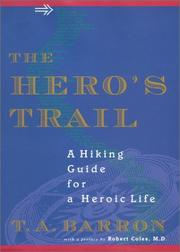 Cover of: The Hero's Trail: A Guide for a Heroic Life