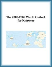 Cover of: The 2000-2005 World Outlook for Knitwear (Strategic Planning Series) | Research Group