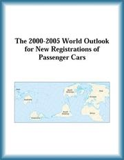 Cover of: The 2000-2005 World Outlook for New Registrations of Passenger Cars (Strategic Planning Series) | Research Group