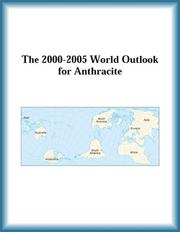 Cover of: The 2000-2005 World Outlook for Anthracite (Strategic Planning Series) | Research Group