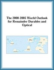 Cover of: The 2000-2005 World Outlook for Remainder Durables and Optical (Strategic Planning Series) | Research Group