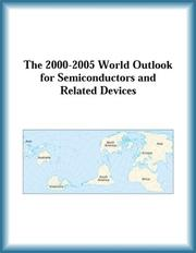 Cover of: The 2000-2005 World Outlook for Semiconductors and Related Devices (Strategic Planning Series) | Research Group