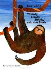 "Cover of: ""Slowly, slowly, slowly,"" said the sloth"