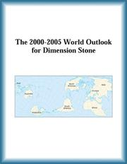 Cover of: The 2000-2005 World Outlook for Dimension Stone (Strategic Planning Series) | Research Group