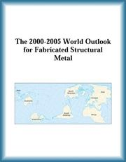 Cover of: The 2000-2005 World Outlook for Fabricated Structural Metal (Strategic Planning Series) | Research Group