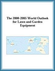 The 2000-2005 World Outlook for Lawn and Garden Equipment (Strategic Planning Series) by Research Group, The Lawn, Garden Equipment Research Group
