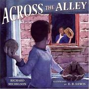 Cover of: Across the alley | Richard Michelson