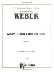 Cover of: Grand Duo Concertant, Op. 48 (Kalmus Edition) | Carl Weber
