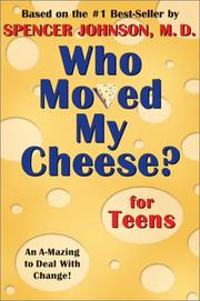 Cover of: Who moved my cheese? for teens