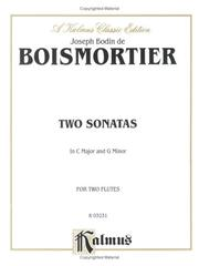 Cover of: Two Sonatas in C Major and G Major | J. B. Boismortier