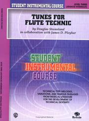 Cover of: Student Instrumental Course, Tunes for Flute Technic, Level III (Student Instrumental Course) | Douglas Steensland