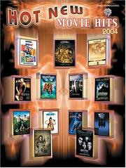 Cover of: Hot New Movie Hits 2004 | Alfred Publishing