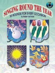 Cover of: Singing Round the Year | Robert De Frece