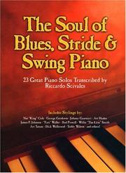Cover of: The Soul of Blues, Stride & Swing Piano | Riccardo Scivales