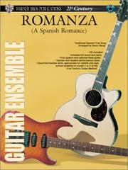 Cover of: Warner Bros. Publications 21st Century Guitar Ensemble Series: Romanza (A Spanish Romance) (