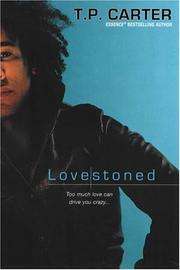 Cover of: Lovestoned | T.P. Carter