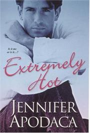 Cover of: Extremely Hot | Jennifer Apodaca
