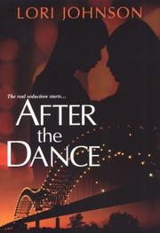 Cover of: After The Dance | Lori Johnson