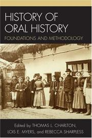 Cover of: History of Oral History | Thomas L. Charlton
