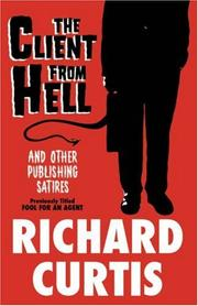 Cover of: The Client From Hell and Other Publishing Satires