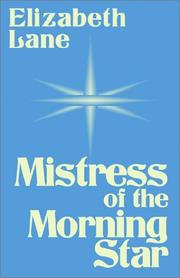 Cover of: Mistress of the Morning Star | Elizabeth Lane