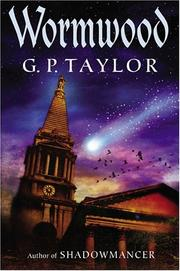 Cover of: Wormwood | G. P. Taylor