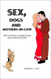 Cover of: Sex, Dogs and Mothers-In-Law