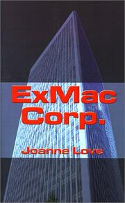 Cover of: Exmac Corp | Joanne Love