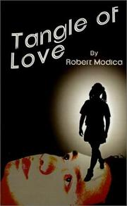 Cover of: Tangle of Love | Robert Modica