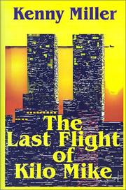 Cover of: The Last Flight of Kilo Mike