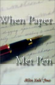 Cover of: When Paper Met Pen | Allisa Jones