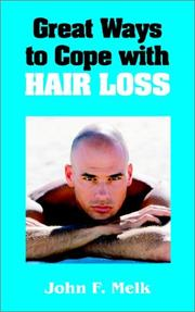 Cover of: Great Ways to Cope With Hair Loss | John F. Melk