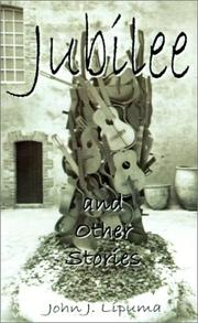Cover of: Jubilee and Other Stories | John J. Lipuma
