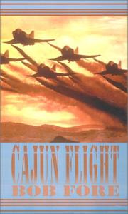 Cover of: Cajun Flight | Bob Fore
