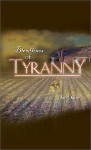 Cover of: Bloodlines of Tyranny | Dan Dane