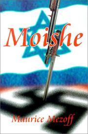 Cover of: Moishe | Maurice Mezoff