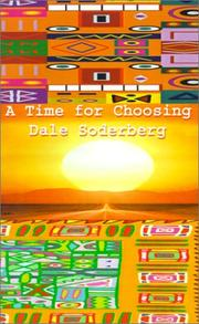 Cover of: A Time for Choosing